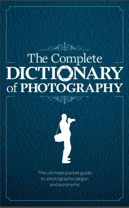 Free The Complete Dictionary of Photography