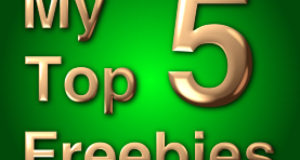 My Top 5 Freebies
